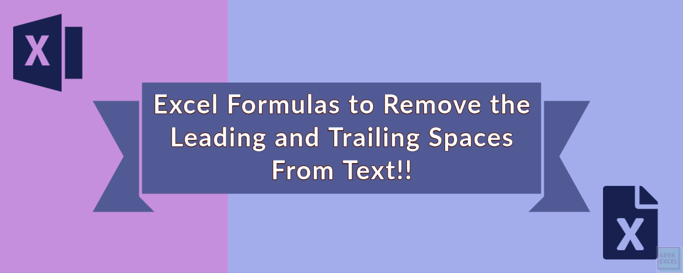 Excel Formulas to Remove the Leading and Trailing Spaces ...
